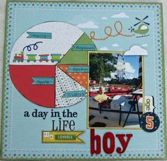 A Day in the Life of a Loveable Boy - Scrapbook.com