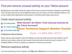 What should I do when I find unusual activity on my yahoo account? Checking the recent activity on Yahoo account is a good way to know if the account is used by any other person or any unauthorized user. In that column, a user can check the location of using the application and can also know if any proxy server is getting used to run the app. Read More: Proxy Server, Read More, Accounting, How To Remove, App, Activities, Check, Apps