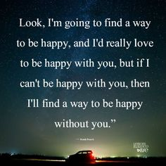 Lessons Learned in Life | I'm going to find a way to be happy.