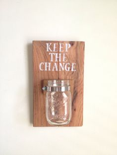 KEEP THE CHANGE  Laundry room decor by shoponelove on Etsy, $38.00