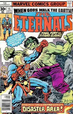 Comic Book Critic - Google+ - The Eternals #15 (Sep '77) cover by Jack Kirby & John Verpoorten w/ alterations by John Romita. #comics #Hulk