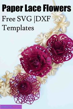 diy paper flower templates, free svg cut file for cricut flower, paper lace flowers tutorial, paper crafts Free lace paper flower cut files and templates Paper Quilling Flowers, Paper Flowers Craft, Giant Paper Flowers, Flower Crafts, Fabric Flowers, Flower Paper, Lace Flowers, Wedding Flowers, Paper Crafts For Kids