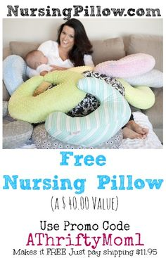 FREE NURSING PILLOW FROM NURSINGPILLOW.COM, USE PROMO CODE ATHRIFTYMOM1 #free, #babyGift, #nursing, #Baby, #newMom, #showerGift