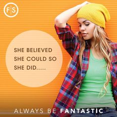 She Believed She Could, So She Did! Always Be Fantastic!  #Quotes #Motivation #FallHair #FantasticSams