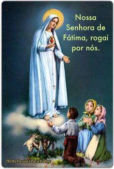 Acesse a oração a Nossa Senhora de Fátima.