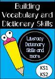 Building Vocabulary and Dictionary Skills