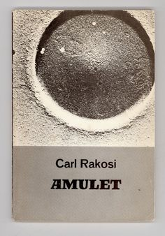 Objectivist Poet, Carl Rakosi, Amulet, Vintage Poetry Book 1967 First Paperback Edition New Directions Press. For sale by ProfessorBooknoodle, $10.00