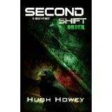 Second Shift - Order- Part 7 of the Silo Series!