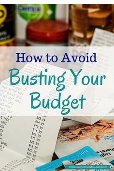 How to Avoid Busting Your Budget - 6 Steps to help you avoid breaking your budget and overspending