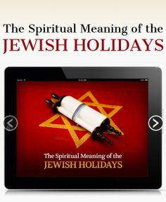 The Spiritual Meaning of the Jewish Holidays is an app providing information about the spiritual meaning and today's relevance of the  Jewish holidays. #Kabbalah #Jewish #Holidays | FREE Kabbalah Course http://edu.kabbalah.info/lp/free?utm_source=pinterestutm_medium=bannerutm_campaign=ec-general |