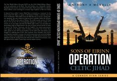 """The book, """"Sons of Eirinn Operation Celtic Jihad (A Conner Ryan Series Book 1)"""", is ready to discover on iAuthor! Click here to sample and buy:"""