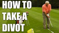 The proper way to take a divot : Golf Tips