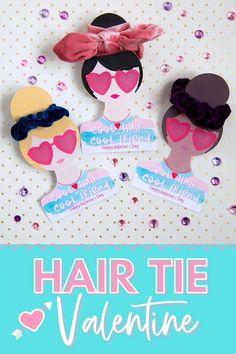 Easy Valentines Idea: Print and Cut hair tie Valentine Happy Valentine Day HAPPY VALENTINE DAY | IN.PINTEREST.COM WALLPAPER #EDUCRATSWEB