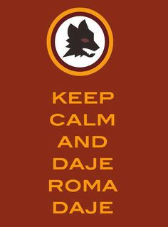 Keep Calm, Daje Roma