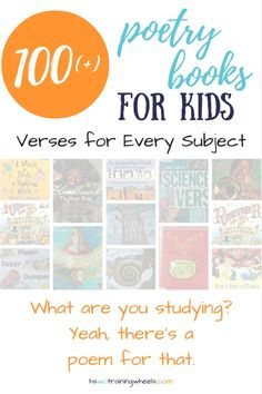 What is it you are studying in your homeschool? There's a poem for that! Check out this HUGE list of over 100 poetry books for kids!