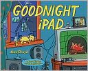 A parody of the classic Goodnight Moon. So appropriate for today!