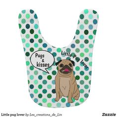 Little pug to coil baby bib - baby shower ideas party babies newborn gifts Design Mignon, Pugs And Kisses, Newborn Baby Gifts, Baby Bibs, Cute Babies, Baby Shower, Ideas Party, Shower Ideas, Unique