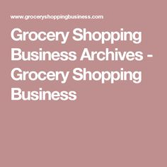 Grocery Shopping Business Archives - Grocery Shopping Business