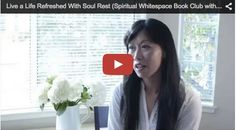 I'm so excited and happy to share this videofor our Spiritual Whitepace Book Club with you today.  It is hot off the presses, created just this weekend.  This heart-touchingvideo was recordedwith three women who didn't know each other just a year ago. I invited them(along