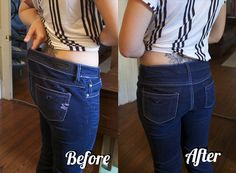 bring in your jeans to fit your waist and curve to your shape