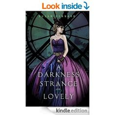 Susan Dennard - A Darkness Strange and Lovely (Something Strange and Deadly Book 2)