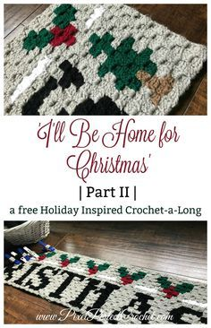 """Crochet Afghans Ideas Welcome back to our second post of the CAL; where we will be making the bottom panel of our 'I'll Be Home for Christmas"""" Crochet Afghan! Crochet C2c Pattern, C2c Crochet Blanket, Pixel Crochet, Crochet For Beginners Blanket, Afghan Crochet Patterns, Crochet Yarn, Crochet Afghans, Crochet Blankets, Christmas Crochet Patterns"""