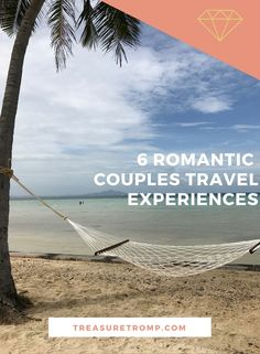 Looking to do something to do while traveling but don't have a lot of money to burn? Check out these 6 romantic but affordable couples travel experiences