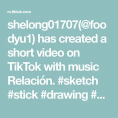 shelong01707(@foodyu1) has created a short video on TikTok with music Relación. #sketch #stick #drawing #match #figure #foryou Easy Paintings, Bubble Gum, Bubbles, Sketch Drawing, Create, Drawings, Music, Stick Figure, Mad