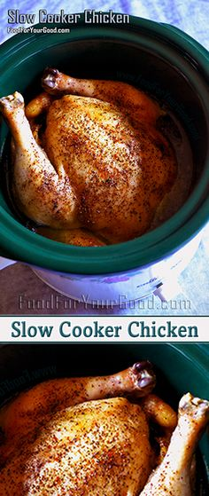 The most tender, full of flavor and aromatic chicken you will ever try. This Slow Cooker Chicken is one of the best and the easiest recipe in our cookbook. | FoodForYourGood.com #slow_cooker_chicken #crockpot_chicken