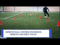 Improve Ball Control, Dribling And First Touch in Soccer/Football - YouTube