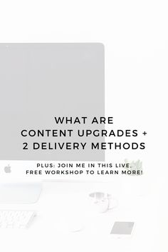 Struggling to grow your email list? Want to know what all the buzz about content upgrades are? I break down upgrades and explain in pictures 2 different delivery methods!