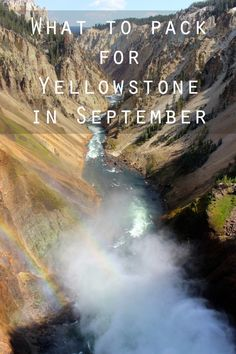 What to Pack: Yellowstone in September - Oysters & Pearls