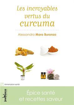 Les incroyables vertus du curcuma par Alessandra Moro Buronzo paru aux éditions Jouvence en 2011. Mon avis : Le curcuma. Connue pour ses bienfaits sur la santé, j'utilise cette épice aux milles vertus pour ainsi dire dans tous mes plats. Son principe actif est la curcumine. Elle agit en prévention des risques du cancer de l'intestin et renforce également le système immunitaire et autres. Je ne vais pas m'attarder à vous réciter toutes ses... (Pour lire la suite, cliquez sur la couverture).