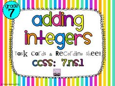 Adding Integers Task Cards *Algined to CCSS 7.NS.1