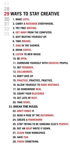 29 Ways To Stay Creative: A cool list of personal tricks to stay creative!