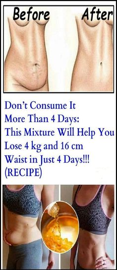 THIS MIXTURE WILL HELP YOU LOSE 4KG AND 16CM WAIST IN JUST 3 DAYS
