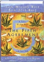 The Fifth Agreement By Don Miguel Ruiz & Don Jose Ruiz
