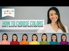 How to Pick Your Best & Worst Colors - Dark Hair and Warm Skin (Autumn Season) - YouTube
