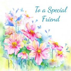 To a Special Friend Greeting Card