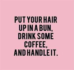 Inspirational Beauty Quotes to Get You Through the Week - Inspiration - Modern Salon beautiful quotes Inspirational Beauty Quotes to Get You Through the Week Quotes To Live By, Me Quotes, Qoutes, Motivational Quotes, Funny Quotes, New Week Quotes, Fit Girl Quotes, Quotes About Change, New Hair Quotes
