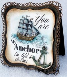 Heartfelt Creations | My Anchor