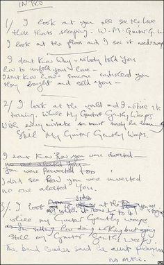 While my Guitar Gently Weeps - George Harrison. in his own hand Beatles Lyrics, Beatles Band, Beatles Love, Kinds Of Music, Music Is Life, George Harrison Songs, John Lenon, Music Heals, The Fab Four