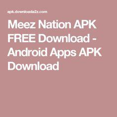 Meez Nation APK FREE Download - Android Apps APK Download