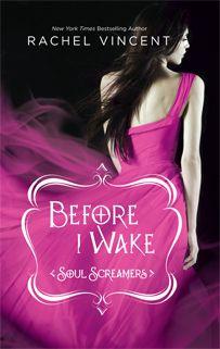 Rachel Vincent - If I Die, Soul Screamers, Book V