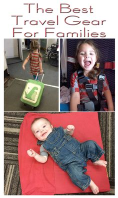 The Best Travel Gear For Families
