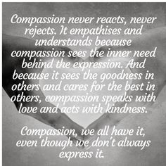 Compassion, we all have it