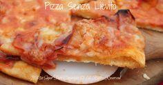 Pizza senza lievito veloce e gustosa