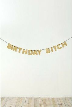 birthday bitch banner