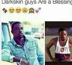 But I love light skin niggas! But the be they be sum cute ass dark skin guys 2 doe