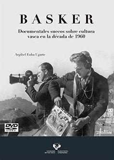 Basker : documentales suecos sobre cultura vasca en la década de 1960, D.L. 2016 http://absysnetweb.bbtk.ull.es/cgi-bin/abnetopac01?TITN=565131